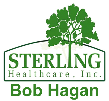 Sterling Healthcare - Bob Hagan
